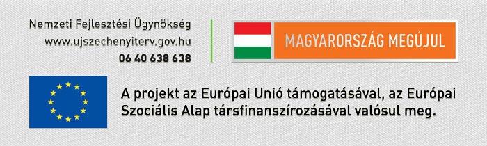 Európai Unió támogatásával - az ESZA Európai Szociális Alap társfinanszírozásával valósul meg